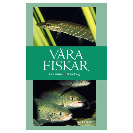 Bild på Våra fiskar /Nilsen m.fl.