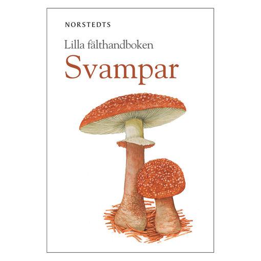 Bild på Lilla fälthandboken - Svampar