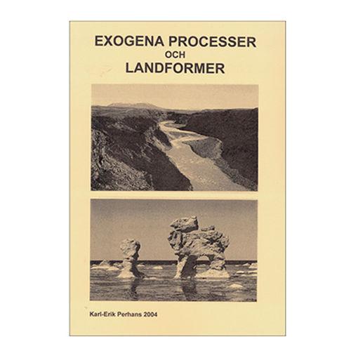 Bild på Exogena processer o landformer